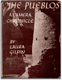 The Pueblos: A Camera Chronicle.