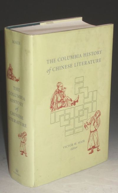 New York; (2001): Columbia University Press. First Printing. Octavo. 1342pp. A large survey of Chine...