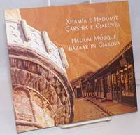 image of Xhamia e Hadumit, Carshia e Gjakoves / Hadum Mosque, Bazaar in Gjakova