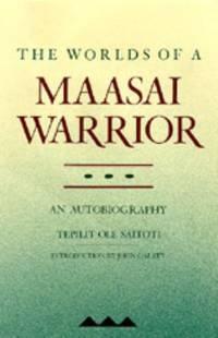 The Worlds of a Maasai Warrior