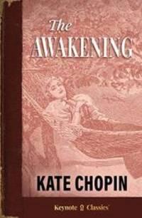 image of The Awakening (Annotated Keynote Classics)