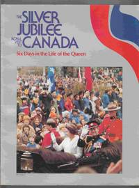 The Silver Jubilee Royal Visit to Canada