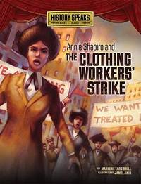 Annie Shapiro and the Clothing Workers' Strike