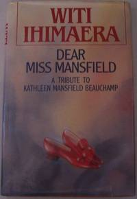 Dear Miss Mansfield: A Tribute to Kathleen Mansfield Beauchamp