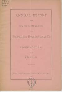 image of Annual Report of the Board of Managers of the Delaware & Hudson Canal Co. to the Stockholders, for the Year 1886