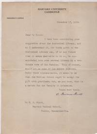TLS from A. Lawrence Lowell to Dr. Charles Sedgewick Minot on 'President's Office' Harvard University Letterhead, dated 1913