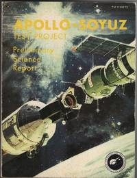 Apollo-Soyuz Test Project: Preliminary Science Report (TM X-58173)