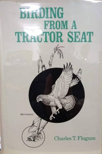 Birding from a Tractor Seat