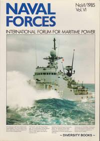 NAVAL FORCES : International Forum for Maritime Power. No. VI/1985. Vol. VI