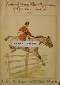 National Horse Show Association of American Limited 1929 Official Catalogue from 44th Annual Show