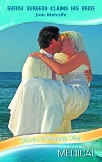SHEIKH SURGEON CLAIMS HIS BRIDE
