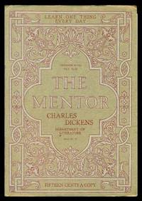 image of THE MENTOR - CHARLES DICKENS - MASTER OF CHRISTMAS REVELS - December 15 1914 - Serial Number 73 - Volume 2, number 21
