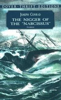 The Nigger of the Narcissus (Dover Thrift Editions) by Joseph Conrad - Hardcover - from Rose & Thyme NYC and Biblio.com