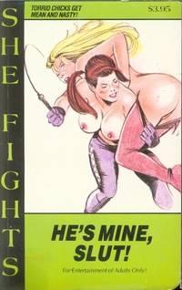He's Mine, Slut   SF-155