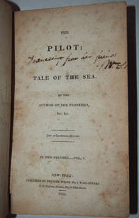 Pilot, The: A Tale of the Sea. By the author of The Pioneers, Etc. In Two Volumes