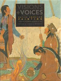 Visions and Voices: Native American Painting from the Philbrook Museum of  Art