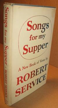 Songs for My Supper:  A New Book of Verse