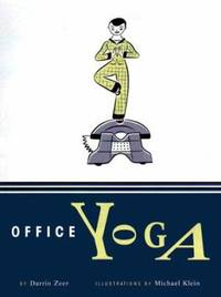 Office Yoga : Simple Stretches for Busy People