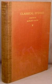 Classical Studies, Presented to Edward Capps on His Seventieth Birthday.