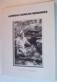 Lardeau-Duncan Memories - Association Copy