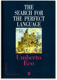 The Search for the Perfect Language. by   Umberto. Translated by James Fentress - Signed First Edition - 1995. - from Orpheus Books and Biblio.co.uk