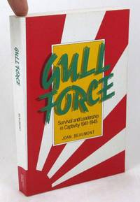 image of Gull Force: Survival and Leadership in Captivity 1941-1945