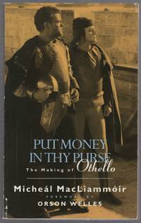 image of Put Money in Thy Purse: The Filming of Orson Welles' Othello