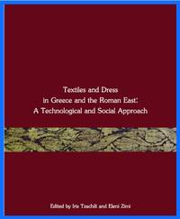 image of Textiles and Dress in Greece and the Roman East
