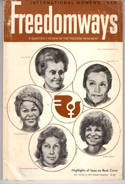 New York: Freedomways Associates, 1975. First Edition. Wraps. Good. Articles: International Women's ...