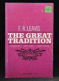 image of The Great Tradition; George Eliot; Henry James; Joseph Conrad