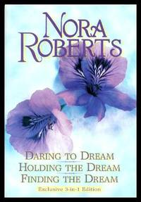 DREAM TRILOGY: Daring to Dream; Holding the Dream; Finding the Dream