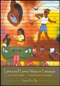 image of Latina and Latino Voices in Literature: Lives and Works, Updated and Expanded