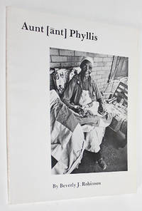 Aunt [ant] Phyllis by Robinson, Beverly J - 2000