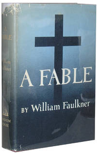 A Fable by  William Faulkner - First Edition, First Printing - 1954 - from Parrish Books and Biblio.com