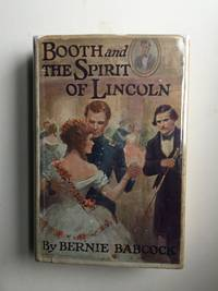 Booth and the Spirit of Lincoln