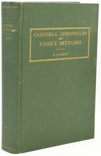 [VIRGINIANA] CAMPBELL CHRONICLES AND FAMILY SKETCHES: EMBRACING THE HISTORY OF CAMPBELL COUNTY, VIRGINIA, 1782-1926