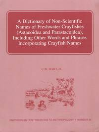 A Dictionary of Non-Scientific Names of Freshwater Crayfishes (Astacoidea  and Parastacoidea), Including Other Words and Phrases Incorporating  Crayfish Names
