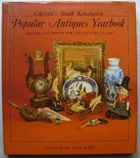 Popular Antiques Yearbook: Trends and Prices for Collectors in 1988 (Christie's South Kensington)