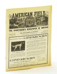 The American Field - The Sportsman's Newspaper of America, Vol. CXXI, No. 4, Saturday, January [Jan.] 27, 1933