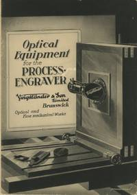 OPTICAL EQUIPMENT FOR THE PROCESS ENGRAVER.; [cover title]