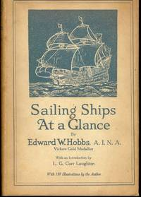 SAILING SHIPS AT A GLANCE by  Edward W HOBBS - Hardcover - 1926 - from Antic Hay Books and Biblio.com