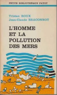L'homme et la pollution des mers