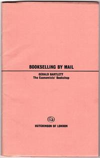 BOOKSELLING BY MAIL (BETTER BOOKSELLING, NUMBER THREE)