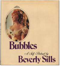 Bubbles: A Self Portrait by Beverly Sills.