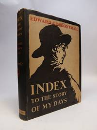 Index To The Story Of My Days; Some memoirs of Edward Gordon Craig 1897 1907