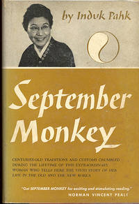 September Monkey. [Life in Ewha; Taking Korea to America; War Years; Lotus; etc] :[Centuries-old Traditions & Customs Crumbled During the Lifetime of This Extraordinary Woman Who Tells Here the Vivid Story of Her Life in the Old & New Korea]