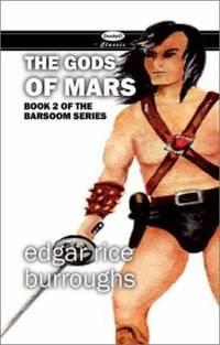 image of The Gods of Mars (John Carter of Mars)