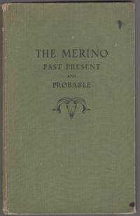 The Merino; Past, Present and Probable