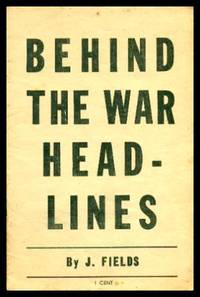 BEHIND THE WAR HEADLINES