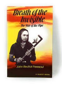 Breath of the Invisible: The Way of the Pipe (A Quest Book)